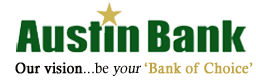 Austin Bank, our vision...be your 'bank of choice'